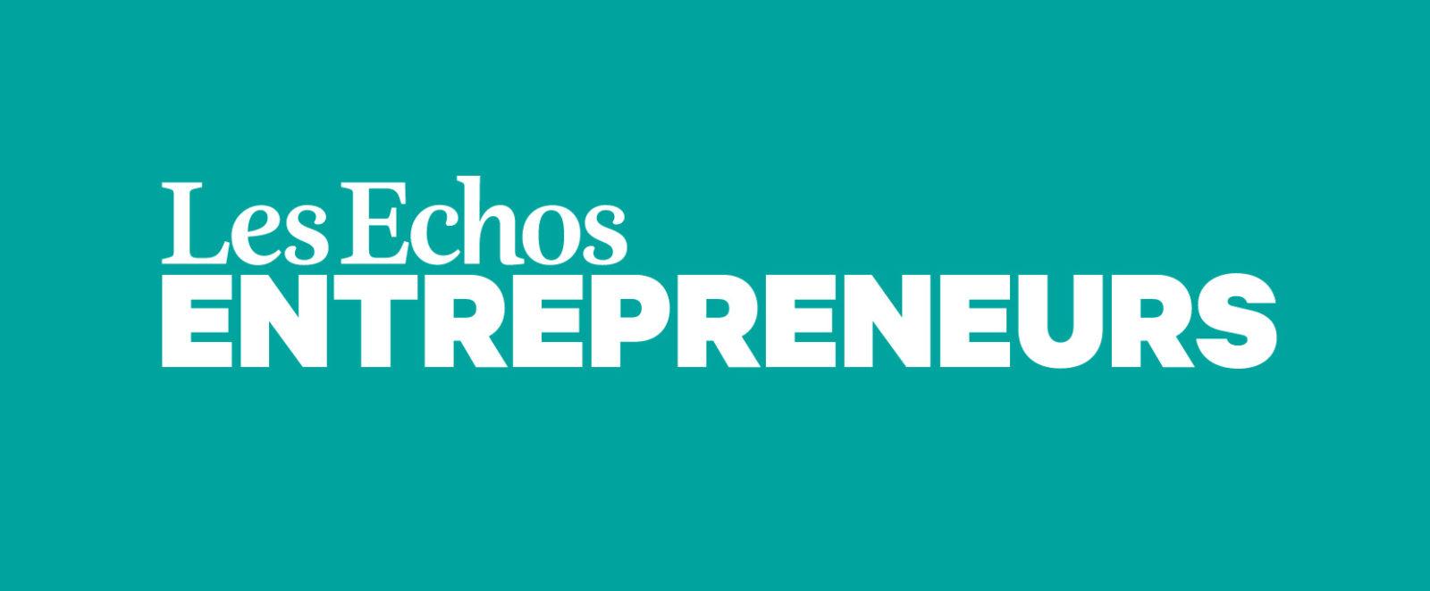 Article de presse sur Les Echos Entrepreneurs